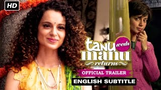 Tanu Weds Manu Returns | Official Trailer with English Subtitle | Kangana Ranaut, R. Madhavan