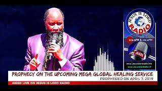 Prophecy Of Upcoming Mega Global Healing Service - Prophet Dr. Owuor