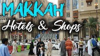 Makkah Hotels & Bazar | umrah 2019