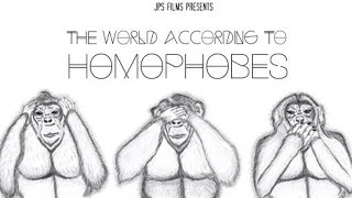The Origins Of Homophobia, and The World According To Homophobes