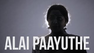 Alai Paayuthe (feat. Rajani Shridhar)