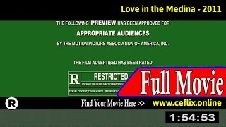 Watch: Love in the Medina (2011) Full Movie Online