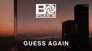 Plan B - Guess Again [OFFICIAL LYRIC VIDEO]