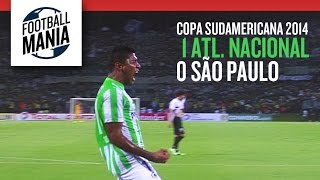 Atlético Nacional 1 X 0 São Paulo - Copa Sudamericana 2014 - Semifinal