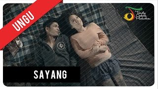 UNGU - Sayang | Official Video Clip