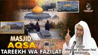 Masjid E Aqsa Tareekh Wa Fazilat By Sheikh Maqsood Ul Hassan Faizi