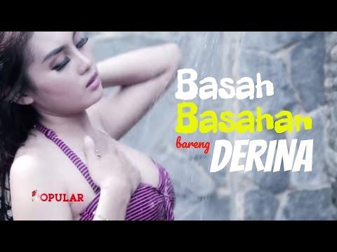 Xxx Mp4 Basah Basahan Bareng DERINA Derin Miss POPULAR 2016 Ep DJ Hunt 3gp Sex