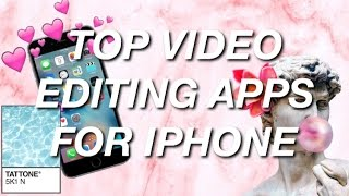 top apps to edit vine edits or youtube videos  edit w an iphone
