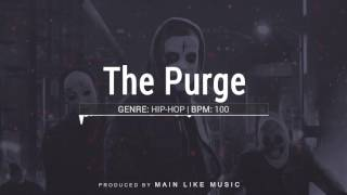 "Hard Aggressive String Brass Rap Beat ""The Purge"" Prod. by Main Like Music"