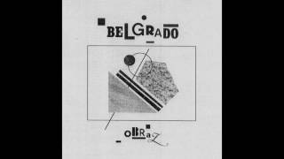 Belgrado - Obraz (Full Album)