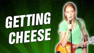 Getting Cheese (Stand Up Comedy)