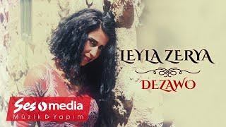 Leyla Zerya - Dezawo - [Official Audio   © SesMedia]