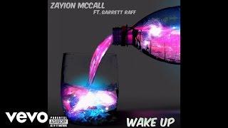 Zayion McCall - Wake Up (Audio) ft. Garrett Raff