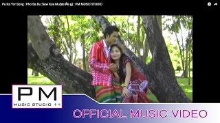ဖံသဒ္ဘုိ - စံခုတ္မူ : Pho Sa Bu :Saw Kue Mu(ซอ คือ มู) : PM MUSIC STUDIO