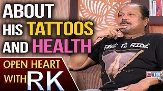 Director Jayanth C Paranjee About His Tattoos And Health Issue | Open Heart With RK | ABN