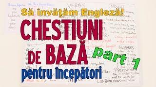 Sa invatam engleza - CHESTIUNI DE BAZA - Let's Learn English