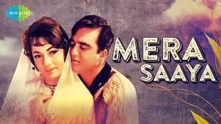 Mera Saaya Saath Hoga - Lata Mangeshkar - Mera Saaya [1966]