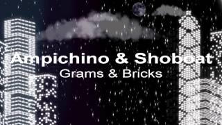 Ampichino - Grams & Bricks Ft. Shoboat Da Krazies 2