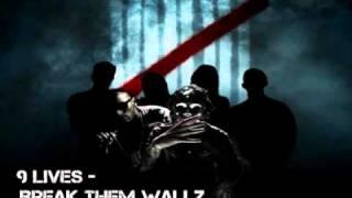 9Lives (ft Deuce n Jeffree Star) Break Them Wallz Lyrics n Download
