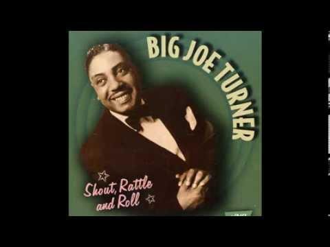 Big Joe Turner   Well All Right