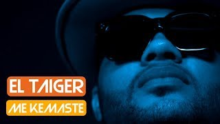 EL TAIGER, DJ UNIC - ME KEMASTE - (REGGAETON 2018 / CUBATON 2018)