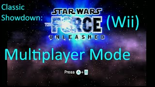 Classic Showdown:Star War:The Force Unleashed(Wii)Multiplayer