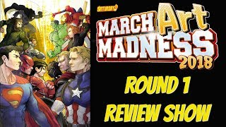March ART Madness 2018 ROUND 1 REVIEW