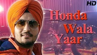 Latest Punjabi Song of 2014 - Honda Wala Yaar - Jarnail Rattoke | Full HD Official Video Song
