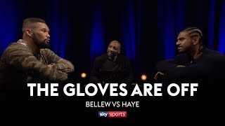 GLOVES ARE OFF: Tony Bellew vs David Haye 👊| The Rematch