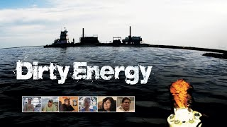 Dirty Energy - Official Movie Trailer