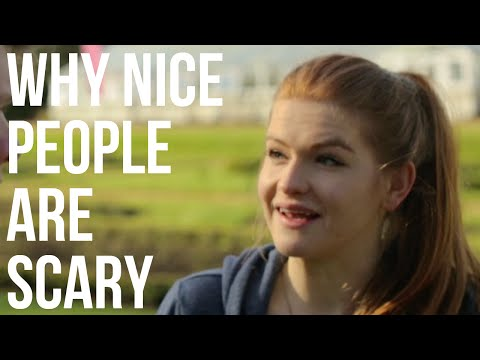 Why Nice People Are Scary