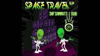 MBEP026/Space Travel - INFIAMMATI DUB...free download on http://mareebass.blogspot.fr/