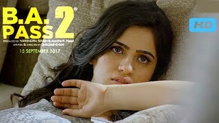 B.A. PASS 2 - Official Movie Trailer 2017 New Look by 44K Cinema