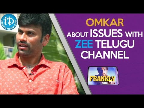 Omkar About Issues With Zee Telugu Channel Talking Movies With iDream