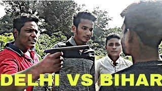 Delhi Boys V/s BIHARI Boys Funny Video by red signal