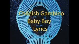 Childish Gambino - Baby Boy - Lyrics
