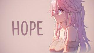 Nightcore - Hope
