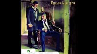 Fares Karam - 3am Dawer 3a 3arous / فارس كرم - عم دور ع عروس