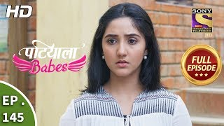 Patiala Babes - Ep 145 - Full Episode - 17th June, 2019