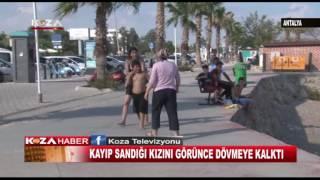 Antalya da Bir Anne Kayıp Sandığı Kızını Görünce Dövmeye Kalktı
