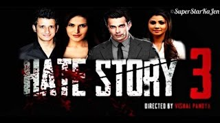Hate Story 3 Trailer