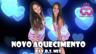 Novo Aquecimento - Dj VDS (Coreografia Camila Carmona)