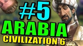 Civilization 6: Arabia Gameplay | Civ 6 Let's Play | Part 5 - Leader Saladin Strategy