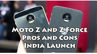 Hindi | Moto Z, Z Force Pros, Cons, India Launch Date, Expected Price | Gadgets To Use