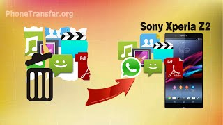 [Sony Xperia Z2 Data Recovery]: How to Recover Deleted Data from Sony Xperia Z2
