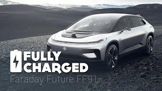 Faraday Future FF91   Fully Charged