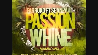 Farruko Feat. Sean Paul - Passion Whine (Mambo Mix)