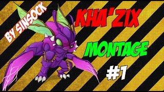 Kha'zix Montage - Episode 1 || Best Kha'zix Plays ft.SinSock || League of Legends
