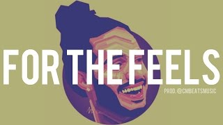 """FREE DOWNLOAD - Russ x Chance The Rapper Type Beat """"For The Feels"""""""