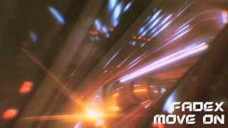 FadeX - Move On (Original Mix) [Free Download]